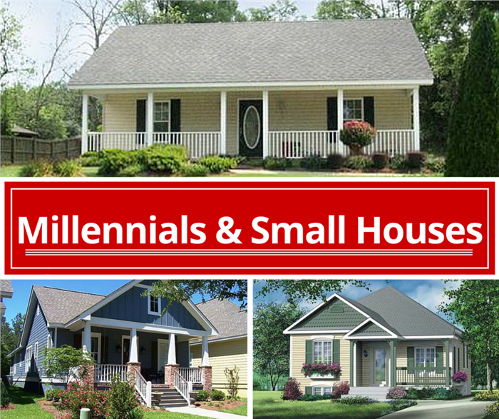 Millennials and Small House Plans