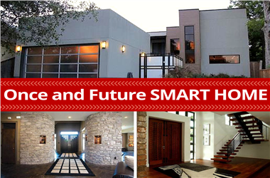Article Category The Once and Future Smart Home: Get Ready for Technology at Your Fingertips