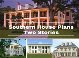 Montage of 4 photographs illustrating article on 2-story Southern house plans