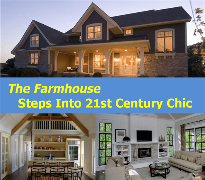 The Farmhouse Steps Into 21st Century Chic